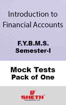 Int. to Finan. Acc.–B.M.S.–Sem–I Mock Test Pack of One