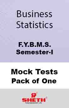 Bus. Statistics–B.M.S.–Sem–I Mock Test Pack of One