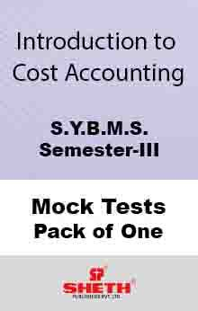 Int. to Cost Acc–B.M.S.–Sem–III Mock Test Pack of One