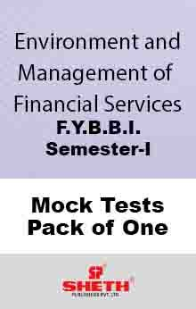 Env. & Mgt. of Fin. Ser.–B.B.I.–Sem–I Mock Test Pack of One