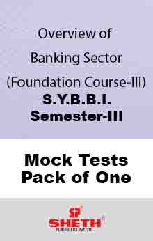 Banking Sector–B.B.I.–Sem–III Mock Test Pack of One