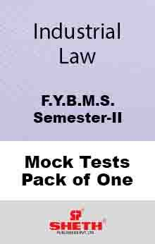 Industrial Law–B.M.S.–Sem.–II Mock Test Pack of One