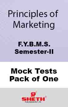Principles of Marketing–B.M.S.–Sem–II Mock Test Pack of One