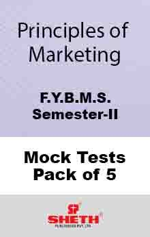 Principles of Marketing–B.M.S.–Sem–II Mock Tests Pack of Five