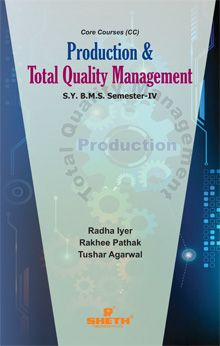 Production & Total Quality Mgt.–B.M.S.–Sem–IV (Iyer)