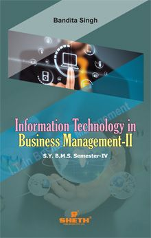 IT in Business Mgt.–II–S.Y.B.M.S.–Semester–IV