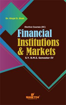 Financial Institutions & Markets–S.Y.B.M.S.–Semester–IV