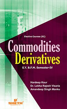 Commodities Derivatives–S.Y.B.F.M.–Semester–IV