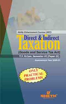 Direct & Indirect Tax-B.Com.–Sem–VI (Only Practical Problems)
