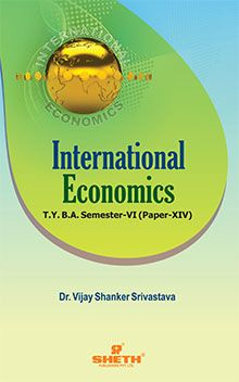 International Eco.–T.Y.B.A.–Sem–VI (Srivastava)