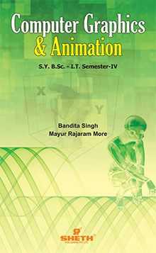 Computer Graphics & Animation (Inlcuding Practicals) S.Y.B.Sc. I.T. Sem IV
