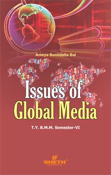 Issues of Global Media–T.Y.B.A.M.M.C.–Semester–VI