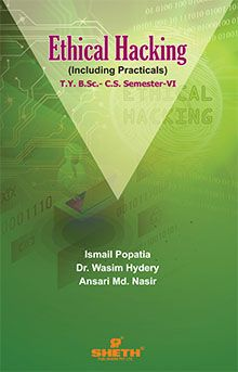 Ethical Hacking – T.Y.B.Sc.–C.S.– Semester–VI