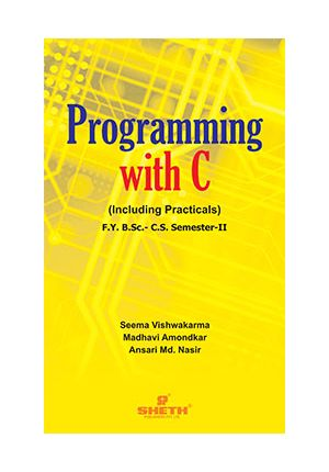 Programming with C  – F.Y.B.Sc.–C.S.– Semester–II