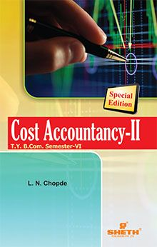 Cost Accountancy–II–T.Y.B.Com.–Sem.–VI