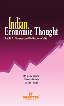 Indian Economic Thought –T.Y.B.A.– (Paper - XVII) Sem–VI