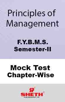 Prin. of Mgt.–BMS–II–Mock Test (All Chapters)