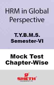 HRM in Global Pers.–BMS–VI–Mock Test (All Chapters)