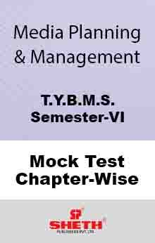 Media Plan. & Mgt.–BMS–VI–Mock Test (All Chapters)