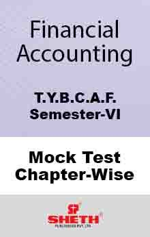 Fin. Acc.–BCAF–VI–Mock Test (All Chapters)