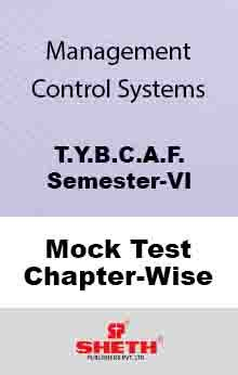Man. Cont. Sys.–BCAF–VI–Mock Test (All Chapters)