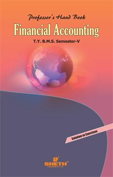 Professors Handbook in Financial Accounting–T.Y.B.M.S.–Semester–V