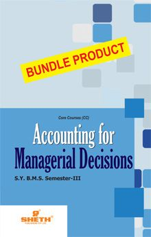 Accounting for Managerial Decision–S.Y.B.M.S.–Semester–III - Bundle Product