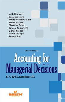 Accounting for Managerial Decision–S.Y.B.M.S.–Semester–III