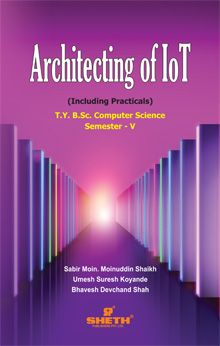 Architecting of IOT–T.Y.B.Sc.–C.S–Semester–V