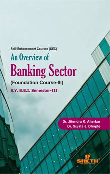 An Overview of Banking Sector–FC III–S.Y.B.B.I.–Semester–III