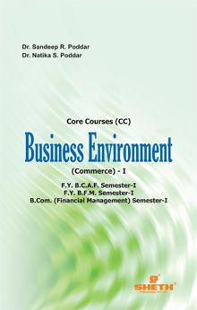 BUSINESS ENVIRONMENT – I - F.Y.BCAF - Semester I