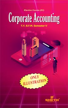 Corporate Accounting (Only Illustrations)–T.Y.B.F.M.–Semester–V
