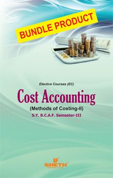 Cost Accounting (Methods of Costing) – II- S.Y.B.C.A.F- Semester-III - Bundle Product