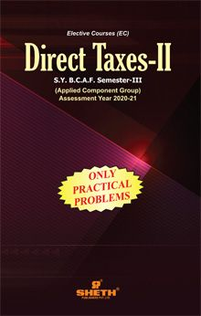 Direct Taxes–II (Only Practical Problems)–S.Y.B.C.A.F.–Semester–III