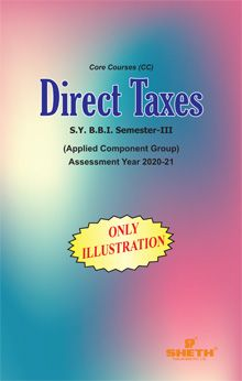 Direct Taxes- (ONLY ILLUSTRATION)-S.Y.B.B.I- Semester-III