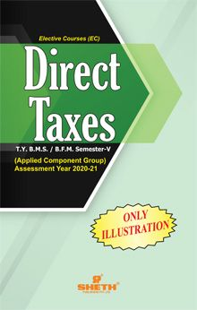 DIRECT TAXES- (ONLY ILLUSTRATION)-T.Y.B.F.M- Semester-V