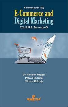 E–Commerce & Digital Marketing–T.Y.B.M.S.–Semester–V