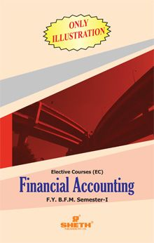 Financial Accounting (Only Illustrations)  F.Y.B.F.M. – Semester – I