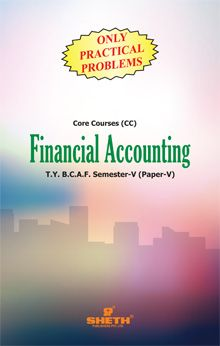Financial Accounting (Only Practical Problems)–Semester–V–Paper–V