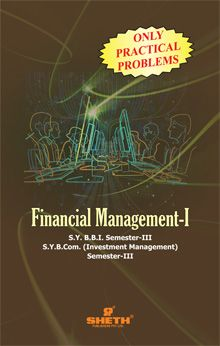 Financial Management–I(ONLY PRACTICAL PROBLEM)–S.Y.B.B.I.–Semester–III