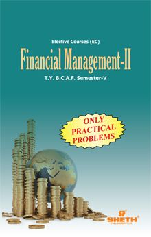 Financial Management–II (Only Practical Problems)–T.Y.B.C.A.F.–Semester–V
