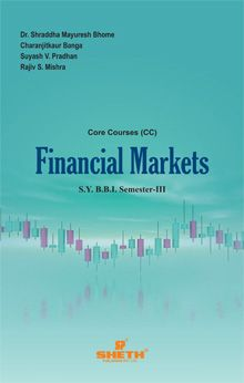 Financial Markets–S.Y.B.B.I.–Semester–III