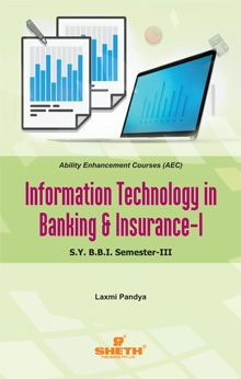 IT in Banking and Insurance–I–S.Y.B.B.I.–Semester–III