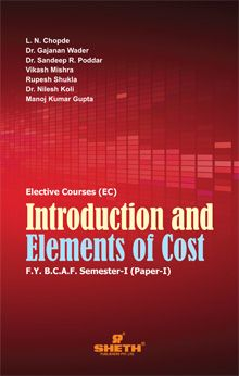 Introduction and Elements of Cost-F.Y.B.C.A.F.–Semester-I (Paper-I)
