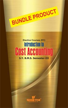 Introduction to Cost Accounting–S.Y.B.M.S.–Semester–III - Bundle Product