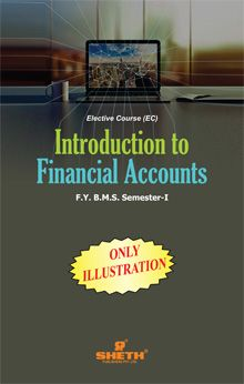 Introduction to Financial Accounts (Only Illustrations)–F.Y.B.M.S.–Semester-I