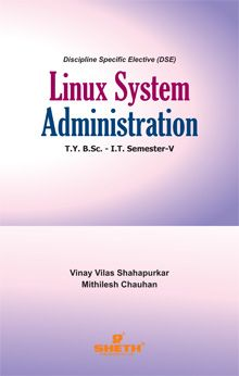 Linux System Administration T. Y. B.Sc. – IT. – Semester – V