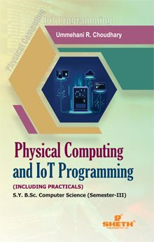 Physical Computing & IOT Programming–S.Y.B.Sc.–C.S.–Semester–III