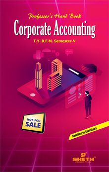 Professor's Hand Book in Corporate Accounting – T.Y.B.F.M. Semester – V