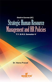 STRATEGIC HUMAN RESOURCE MANAGEMENT AND HR POLICIES- T.Y.B.M.S- Semster-V